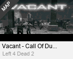 Vacant - Call Of Duty 4 Remake v1.8