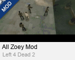 All Zoey Mod