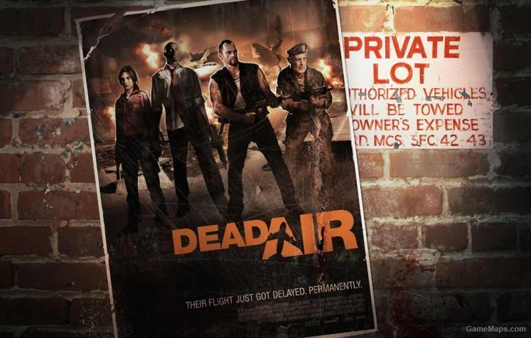 Dead Air Loading Screen  (Left 4 Dead 2) - GameMaps