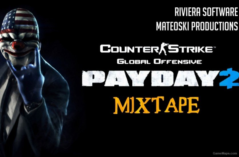 PAYDAY 2 Soundmod (CS:GO) (Counter-Strike : Global Offensive) - GameMaps